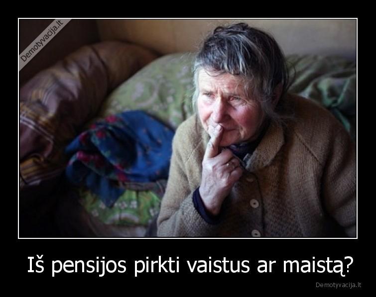 Is pensijos pirkti vaistus ar maista