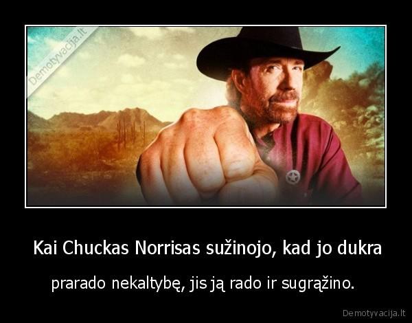 Kai Chuckas Norrisas suzinojo kad jo dukra prarado nekaltybe jis ja rado ir sugrazino.