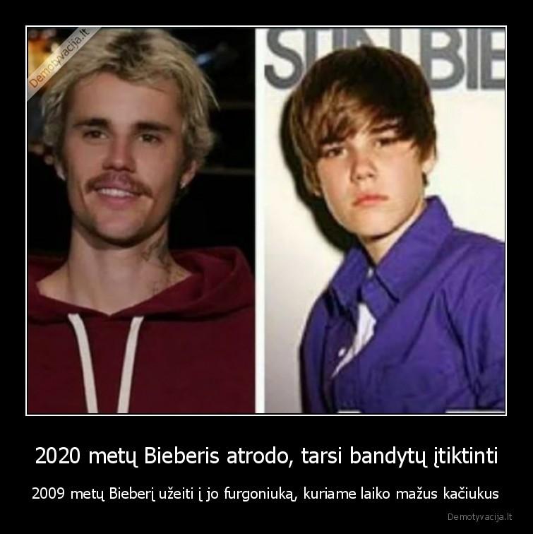 2020 metu Bieberis atrodo tarsi bandytu itiktinti 2009 metu Bieberi uzeiti i jo furgoniuka kuriame laiko mazus kaciukus