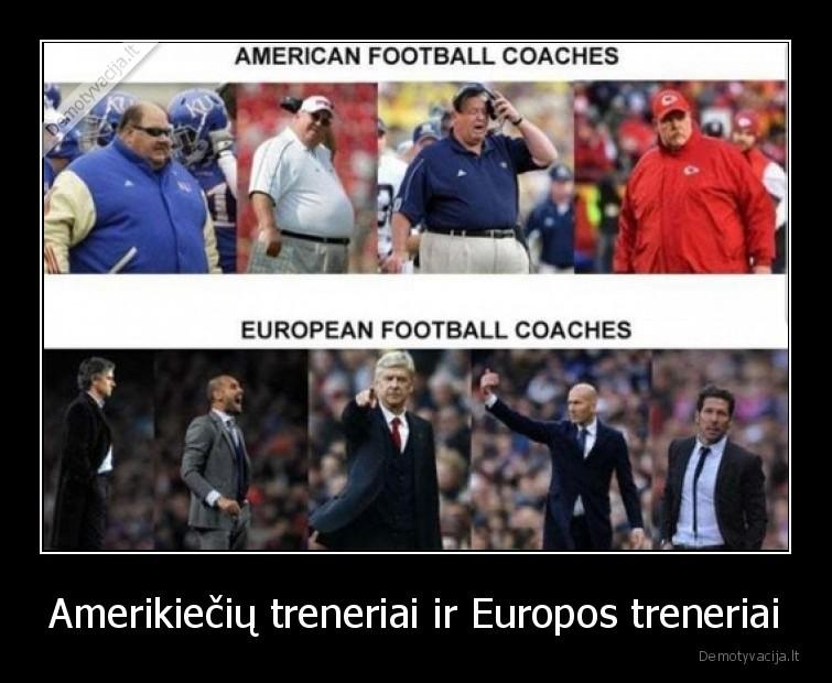 Amerikieciu treneriai ir Europos treneriai
