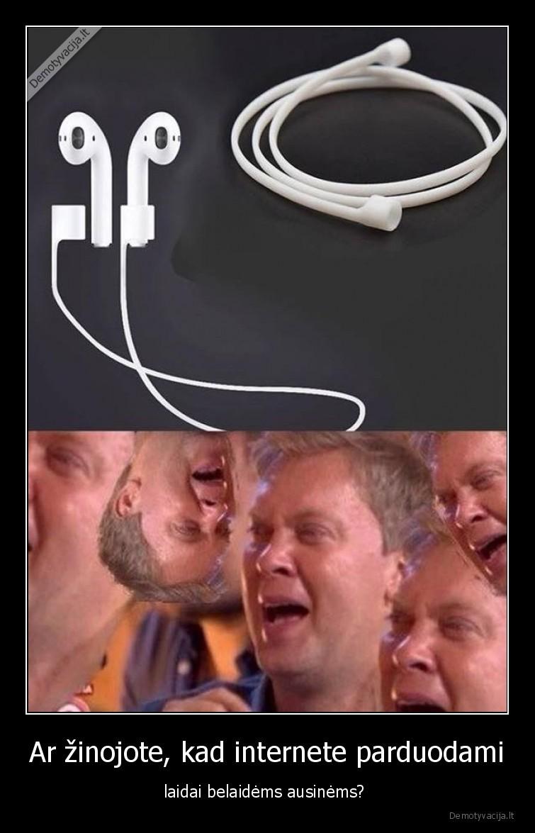 Ar zinojote kad internete parduodami laidai belaidems ausinems