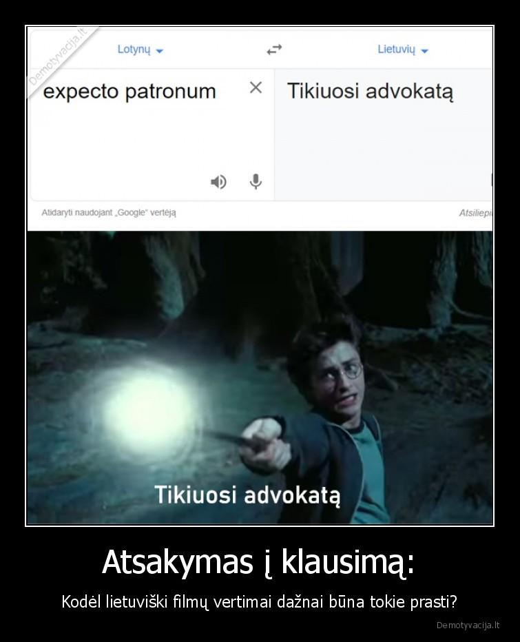 Atsakymas i klausima Kodel lietuviski filmu vertimai daznai buna tokie prasti