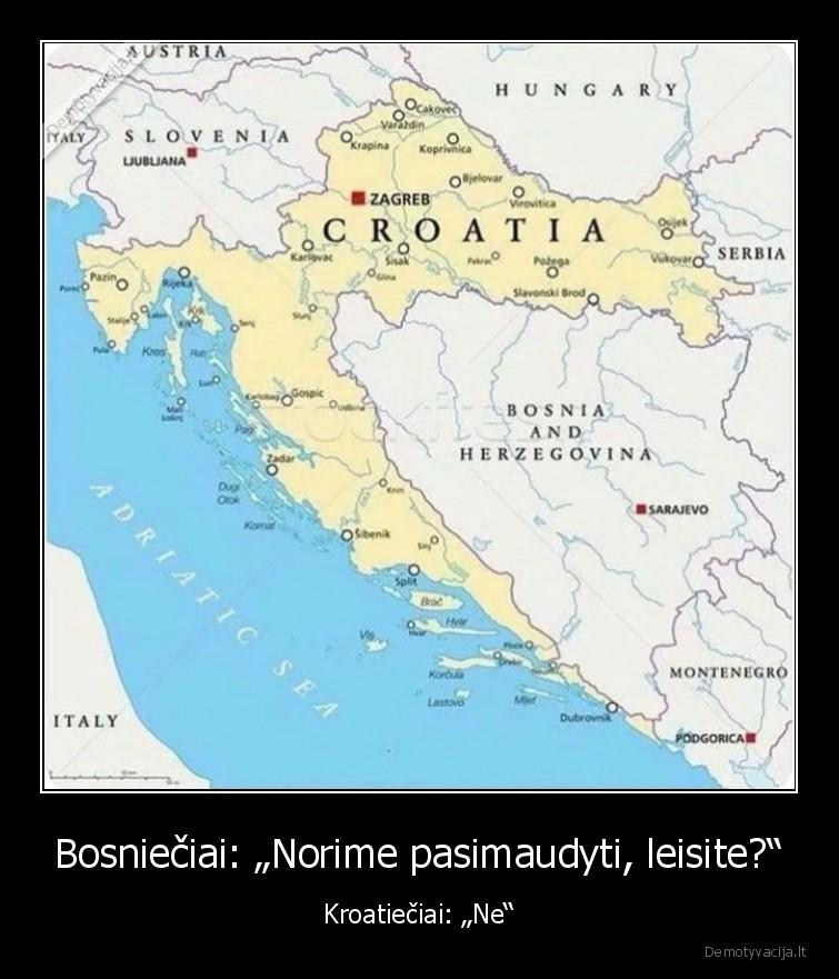 Bosnieciai Norime pasimaudyti leisite Kroatieciai Ne