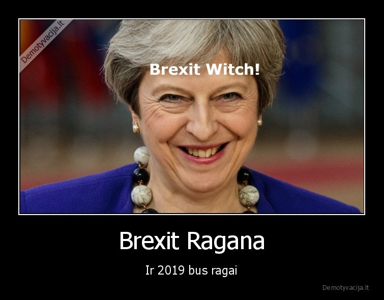 brexit,ragana,2019,jungtine, karalyste,jk,uk,eu,es,may,theresa