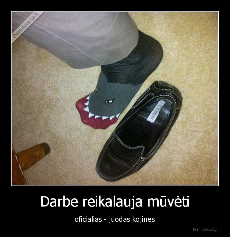 Darbe reikalauja muveti oficialias juodas kojines