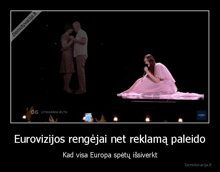 Eurovizijos rengejai net reklama paleido Kad visa Europa spetu issiverkt