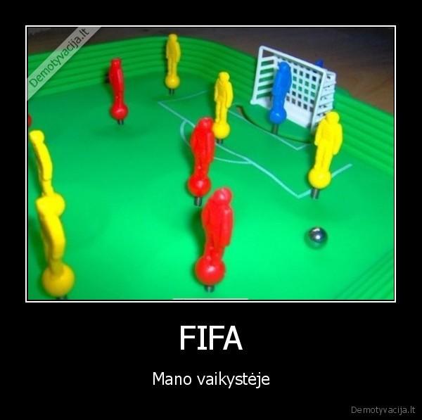 FIFA Mano vaikysteje