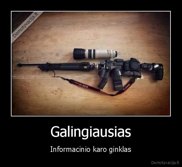 Galingiausias Informacinio karo ginklas