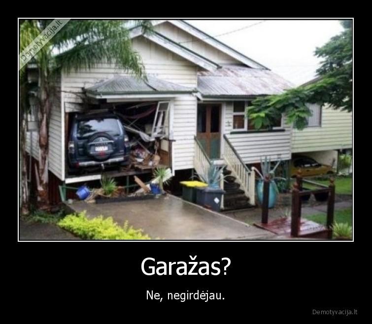 Garazas Ne negirdejau