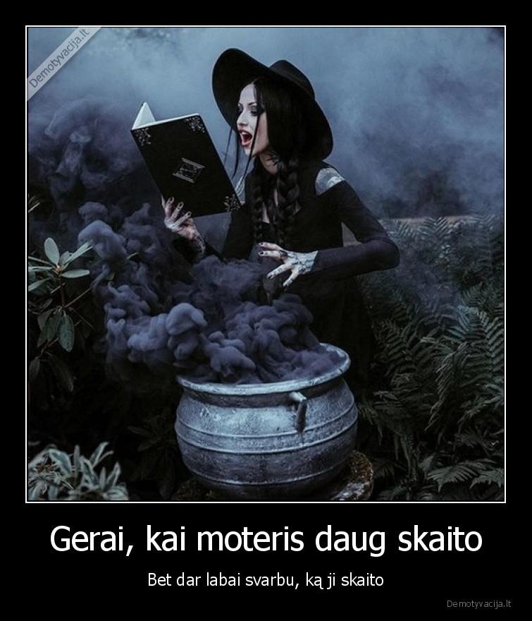Gerai kai moteris daug skaito Bet dar labai svarbu ka ji skaito