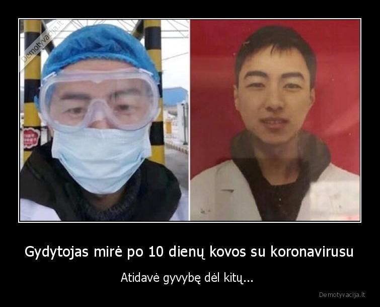 Gydytojas mire po 10 dienu kovos su koronavirusu Atidave gyvybe del kitu...