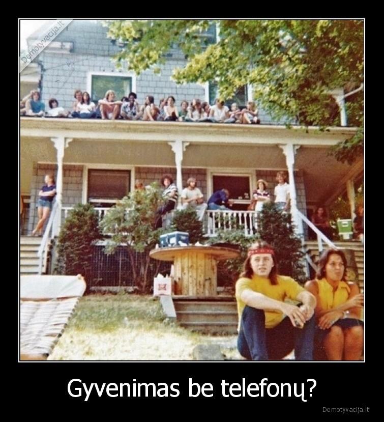 Gyvenimas be telefonu