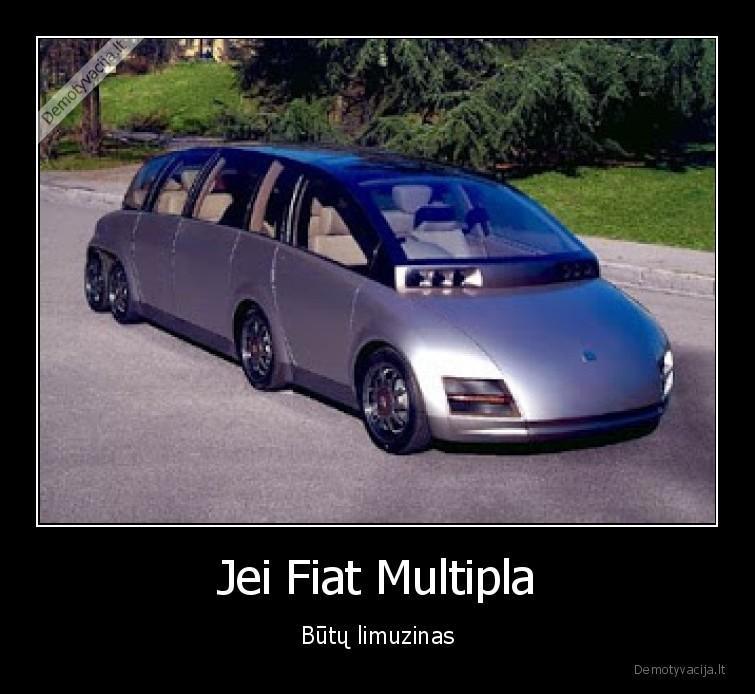 Jei Fiat Multipla Butu limuzinas