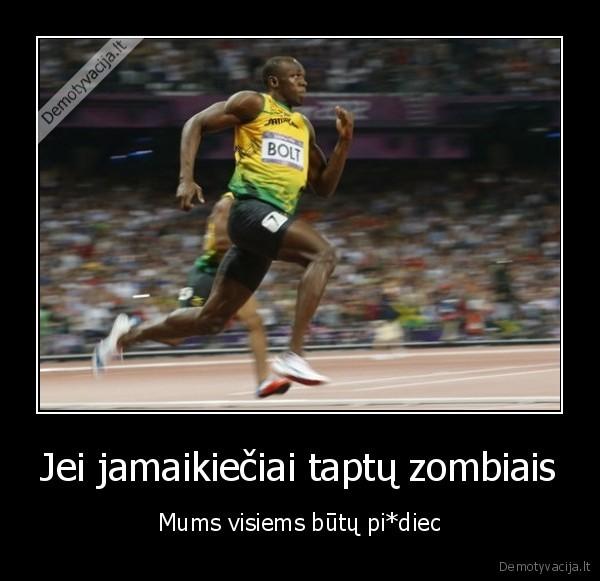 Jei jamaikieciai taptu zombiais Mums visiems butu pidiec