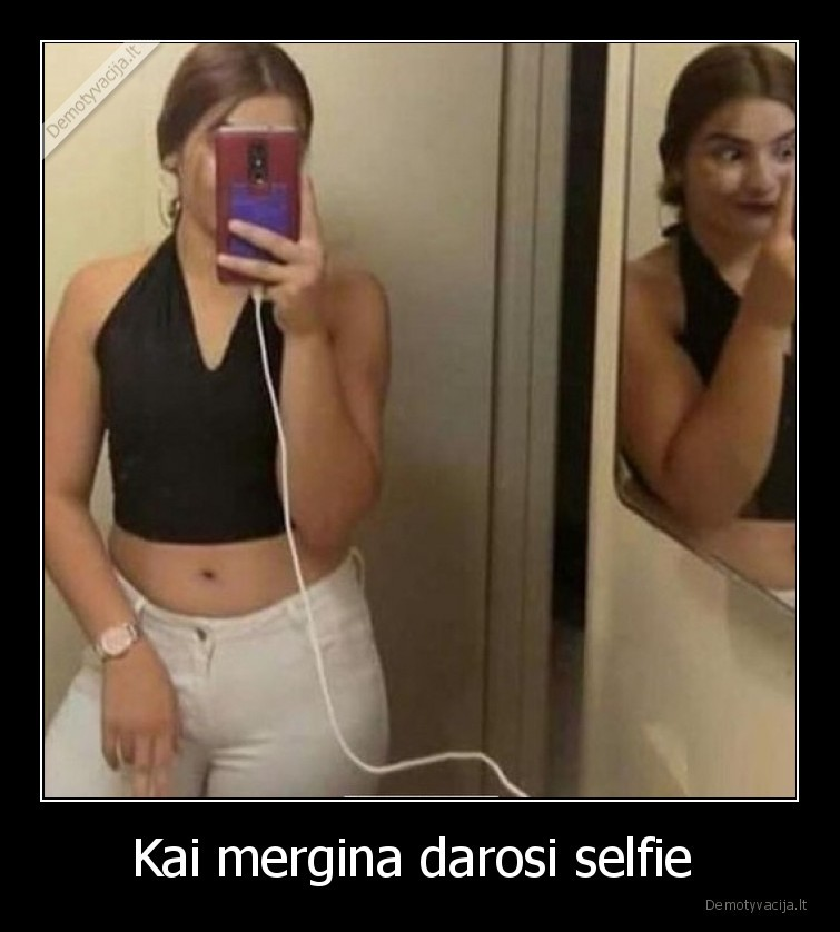 Kai mergina darosi selfie
