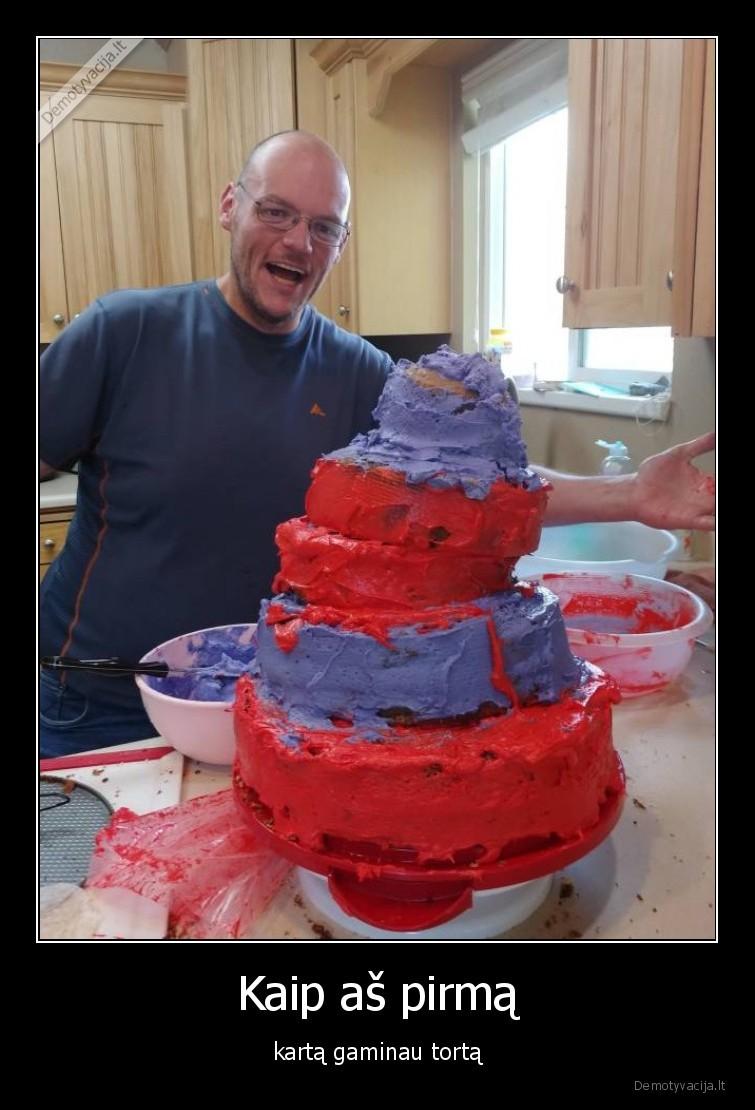 Kaip as pirma karta gaminau torta