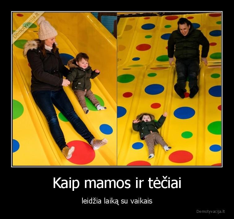 Kaip mamos ir teciai leidzia laika su vaikais