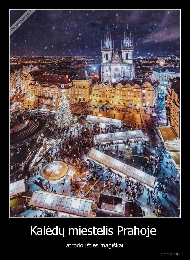 Kaledu miestelis Prahoje atrodo isties magiskai