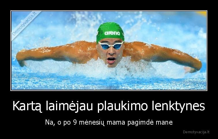 Karta laimejau plaukimo lenktynes Na o po 9 menesiu mama pagimde mane