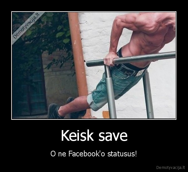 Keisk save O ne Facebooko statusus