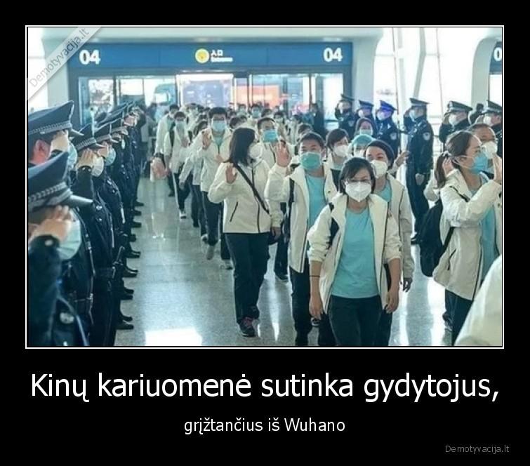Kinu kariuomene sutinka gydytojus griztancius is Wuhano