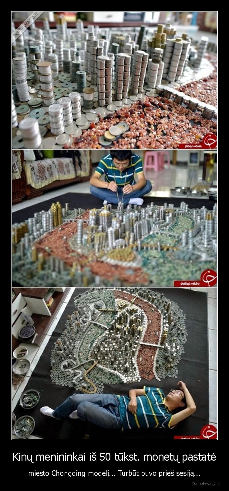 Kinu menininkai is 50 tukst. monetu pastate miesto Chongqing modeli... Turbut buvo pries sesija