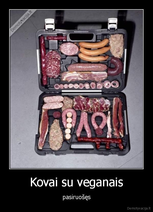 Kovai su veganais pasiruoses