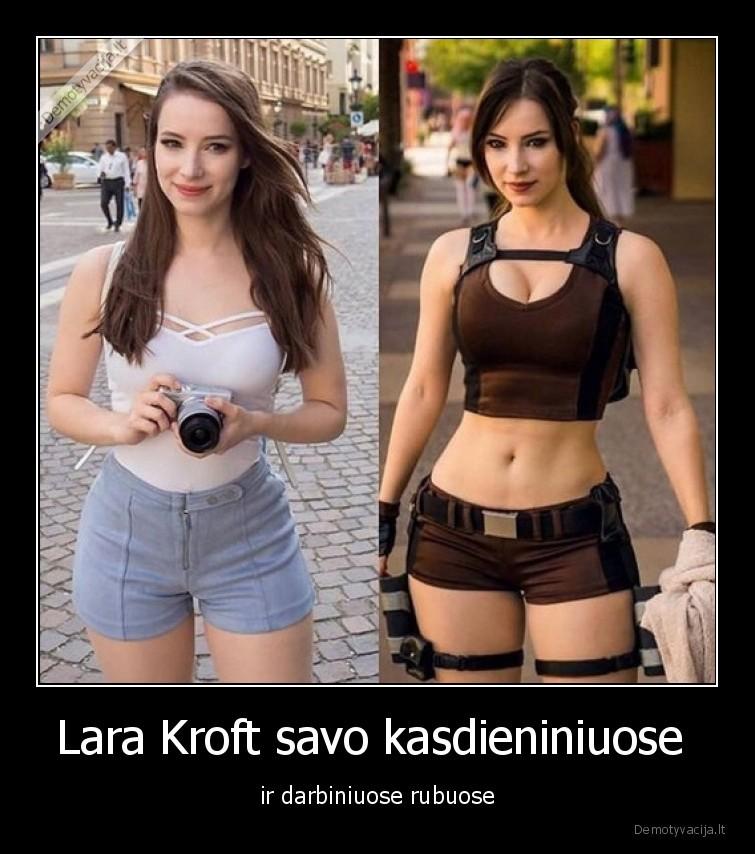 Lara Kroft savo kasdieniniuose ir darbiniuose rubuose