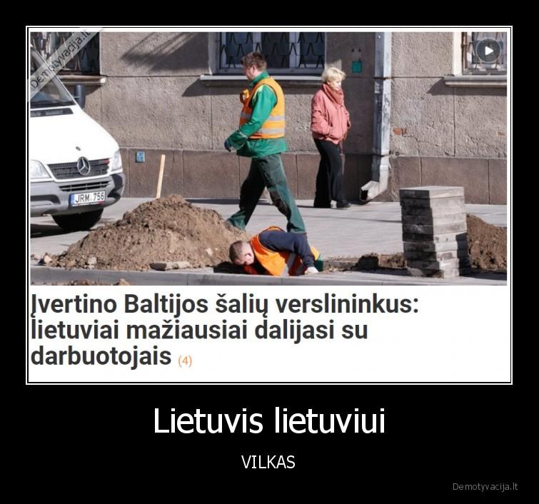 Lietuvis lietuviui VILKAS
