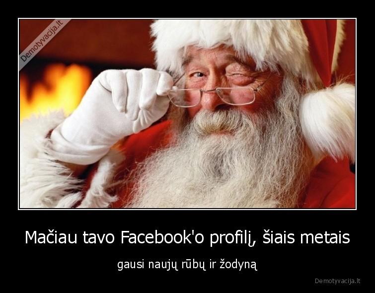 Maciau tavo Facebooko profili siais metais gausi nauju rubu ir zodyna
