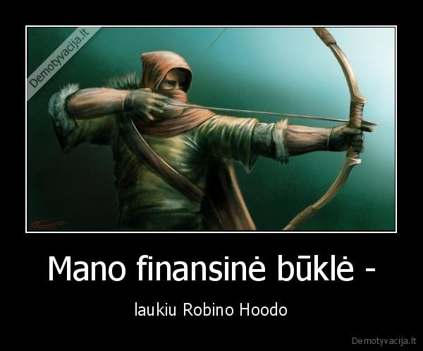 Mano finansine bukle laukiu Robino Hoodo