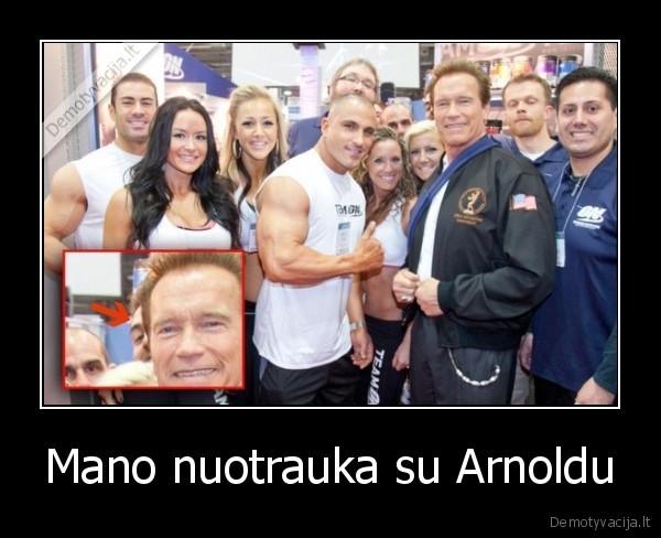 Mano nuotrauka su Arnoldu