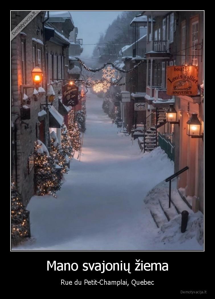Mano svajoniu ziema Rue du Petit Champlai Quebec