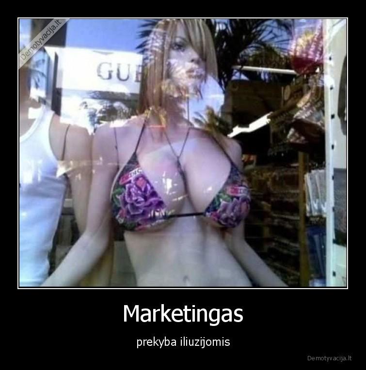 Marketingas prekyba iliuzijomis