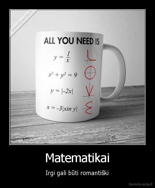Matematikai Irgi gali buti romantiski