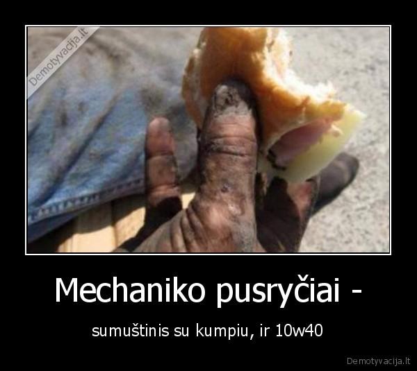 Mechaniko pusryčiai -..