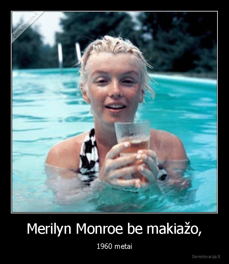 Merilyn Monroe be makiazo 1960 metai