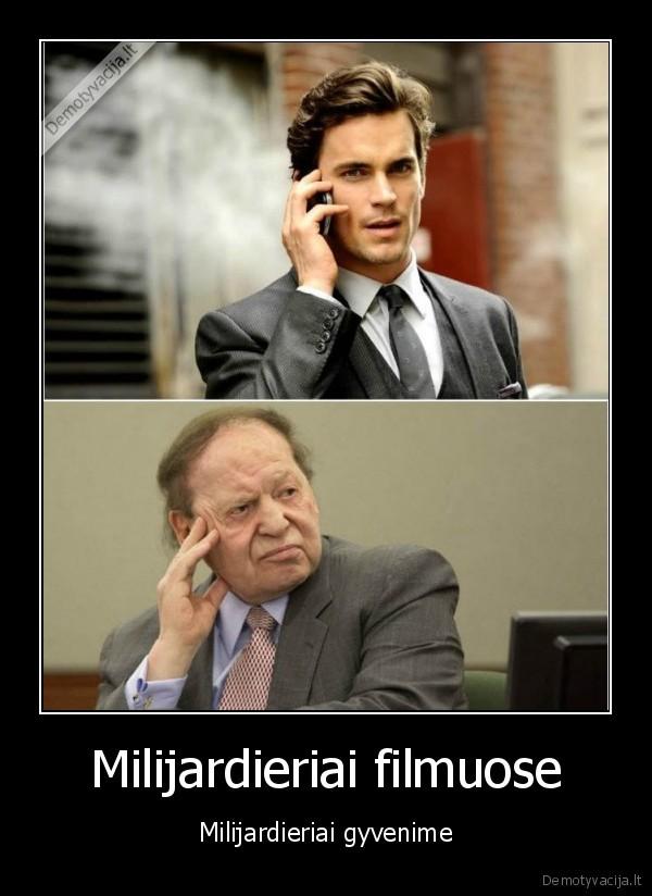 Milijardieriai filmuose Milijardieriai gyvenime