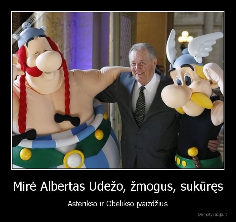 Mire Albertas Udezo zmogus sukures Asterikso ir Obelikso ivaizdzius