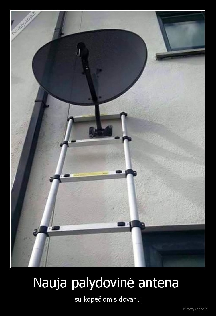 Nauja palydovine antena su kopeciomis dovanu