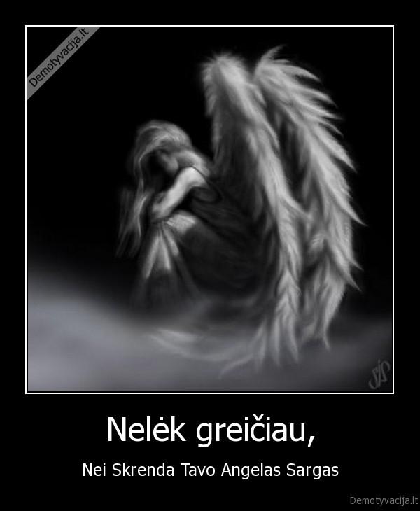 Tavo angelas sargas