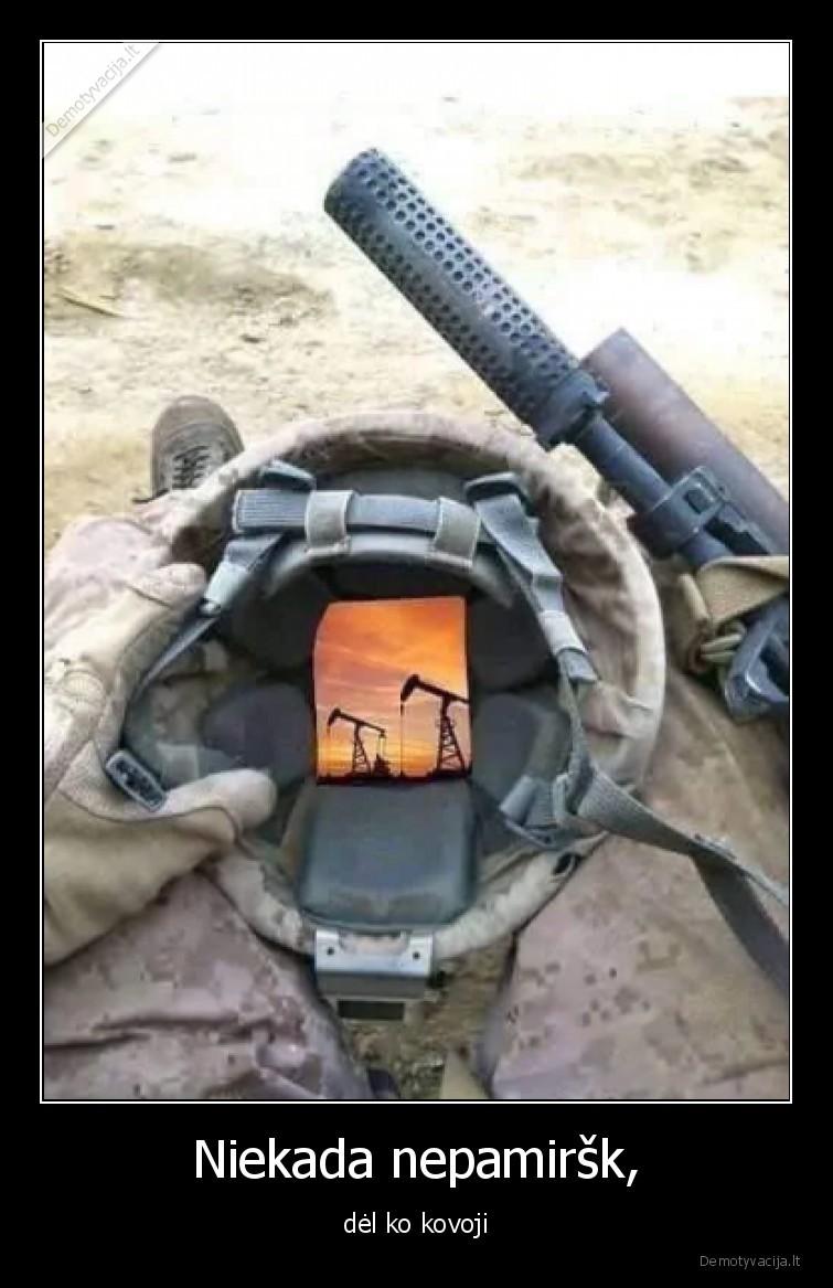 Niekada nepamirsk del ko kovoji