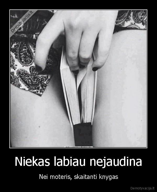 Niekas labiau nejaudina Nei moteris skaitanti knygas