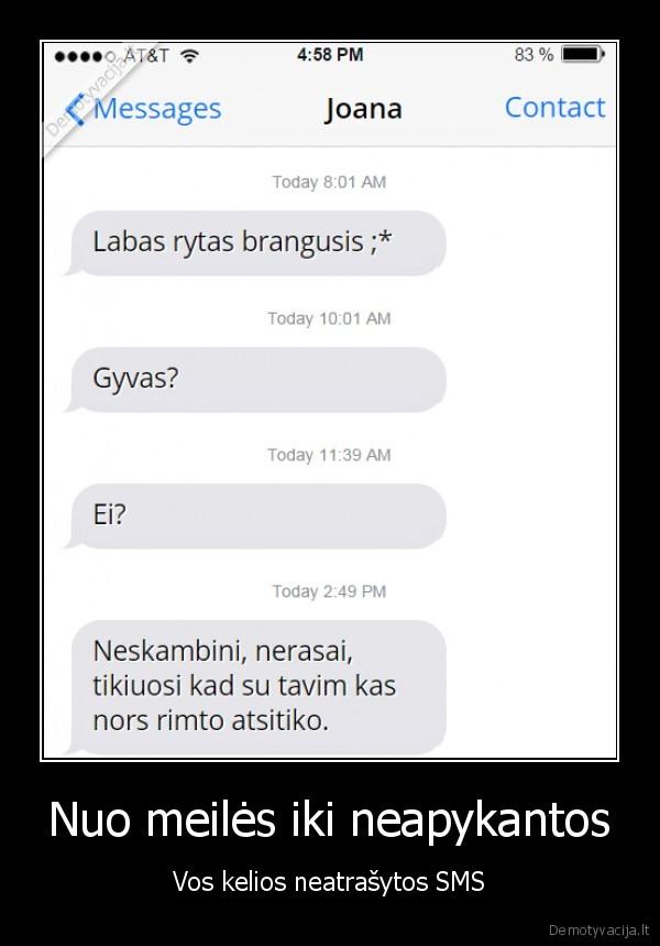 Nuo meiles iki neapykantos Vos kelios neatrasytos SMS