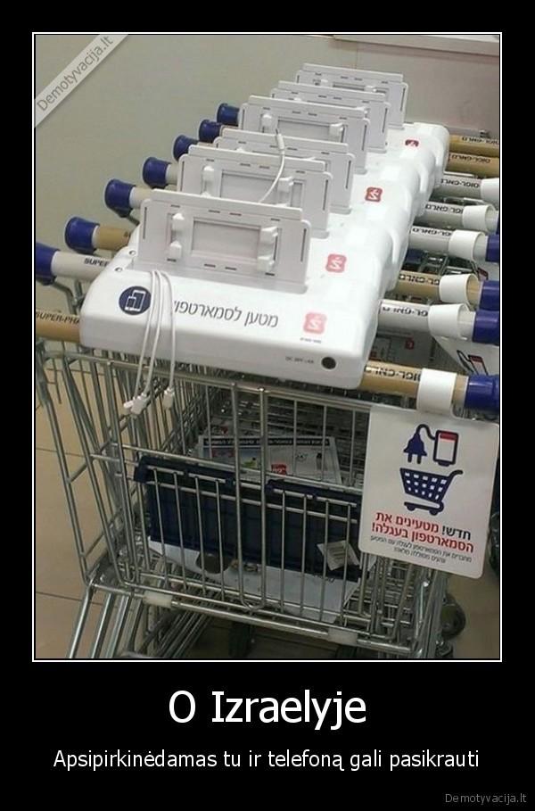 O Izraelyje Apsipirkinedamas tu ir telefona gali pasikrauti
