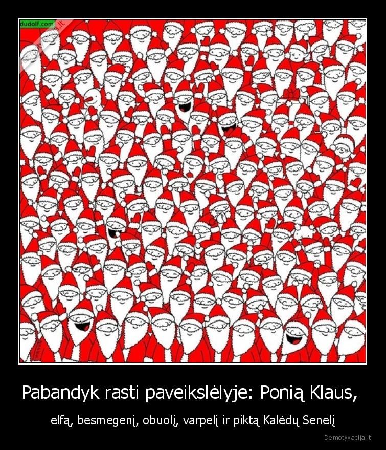 Pabandyk rasti paveikslelyje Ponia Klaus elfa besmegeni obuoli varpeli ir pikta Kaledu Seneli