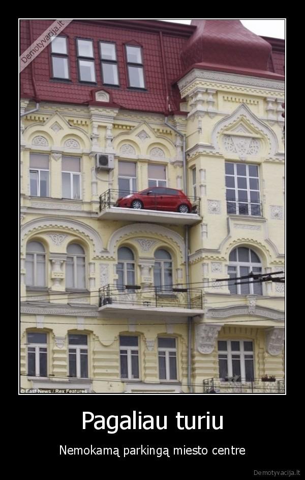 Pagaliau turiu Nemokama parkinga miesto centre