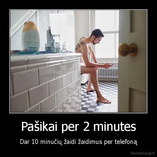 Pasikai per 2 minutes Dar 10 minuciu zaidi zaidimus per telefona