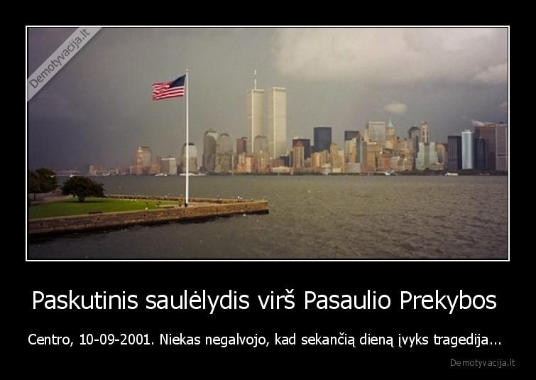 Paskutinis saulelydis virs Pasaulio Prekybos Centro 10 09 2001. Niekas negalvojo kad sekancia diena ivyks tragedija...