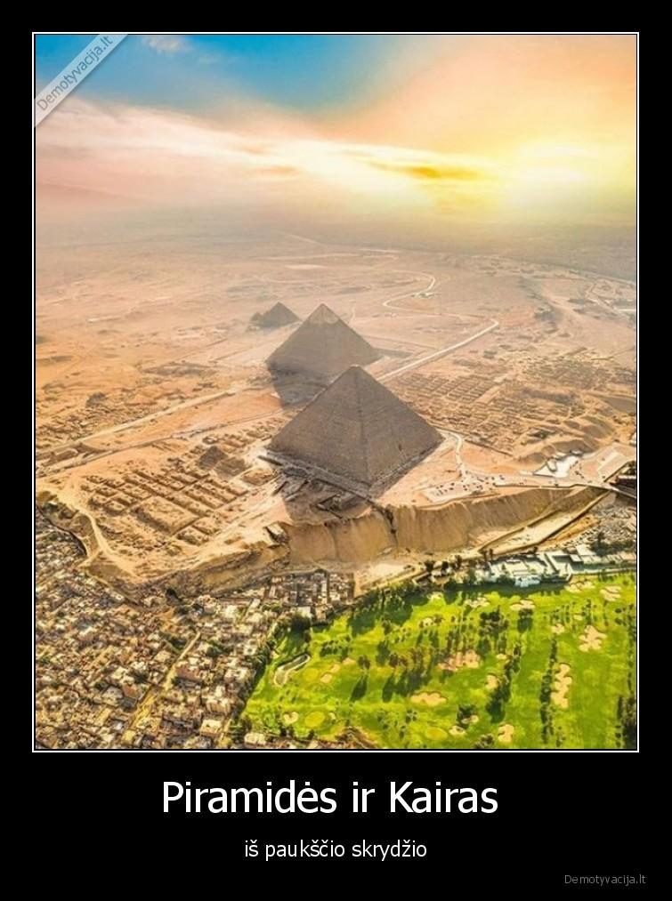 Piramides ir Kairas is paukscio skrydzio